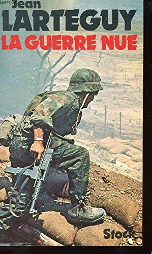La guerre nue : entretiens avec Franois Poli