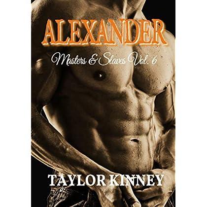 Alexander: Masters & Slaves Vol. 6