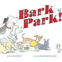 Bark Park! (English Edition)