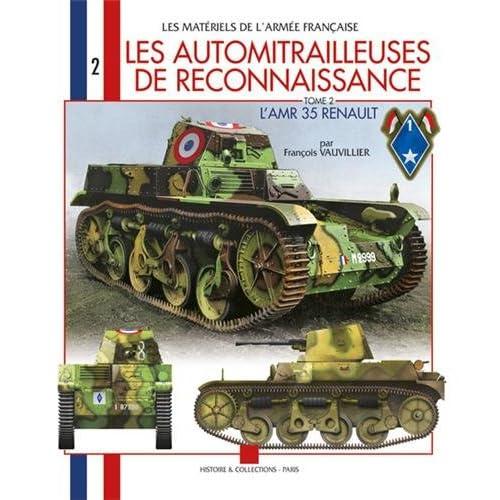 Les matériel de l'armée française : Les automitrailleuse de reconnaissance : AMR 35 (2)