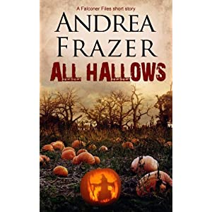 All Hallows (The Falconer Files - Brief Cases Book 7)