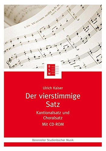 Und Spiel Führer-handbuch Spielen (Der vierstimmige Satz. Kantionalsatz und Choralsatz. Ein Lernprogramm mit CD-ROM (Bärenreiter Studienbücher Musik))