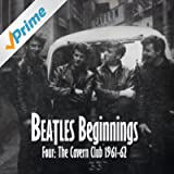 Beatles Beginnings 4: The Cavern Club 1961-62