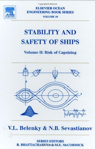 Stability and Safety of Ships: Risk of Capsizing v.10 (Elsevier Ocean Engineering Series)