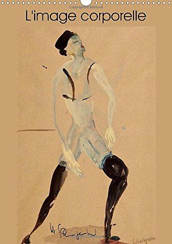 L'image corporelle 2015: Calendrier d'art, danseuses et danseurs en aquarelle