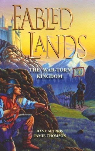The War-Torn Kingdom (Fabled Lands) (Volume 1) by Jamie Thomson Dave Morris(2017-03-15)