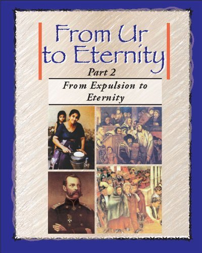 FROM UR TO ETERNITY VOL.2 From Expulsion to Eternity by Barbara Engel, Diane Hochstadt, Norman Fischer (2010) Paperback