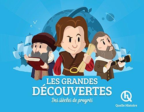 Les grandes découvertes par Clémentine V. Baron