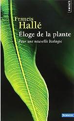 Eloge de la plante : Pour une nouvelle biologie