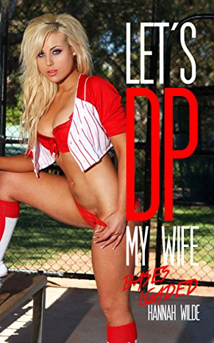 Let's DP My Wife: Bases Loaded (English Edition)