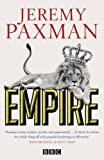 ISBN: 0670919578 - Empire: What Ruling the World Did to the British