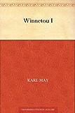 Winnetou: Band 1 (German Edition)