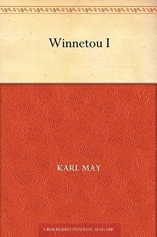 Winnetou: Band 1 (German Edition) par [May, Karl]