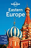Eastern Europe: Multi Country Guide (Lonely Planet Eastern Europe)