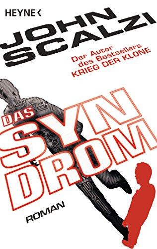 Das Syndrom: Roman