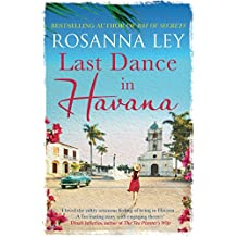 Last Dance in Havana: Escape to Cuba with the perfect holiday read! (English Edition)