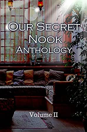 Our Secret Nook : Volume II eBook: Samantha Clingenpeel