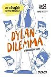 Dylan Dilemma...
