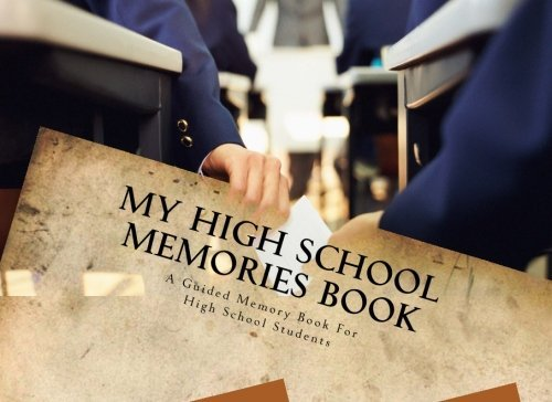 My High School Memories Book by Joseph Corn (2015-06-30) par Joseph Corn