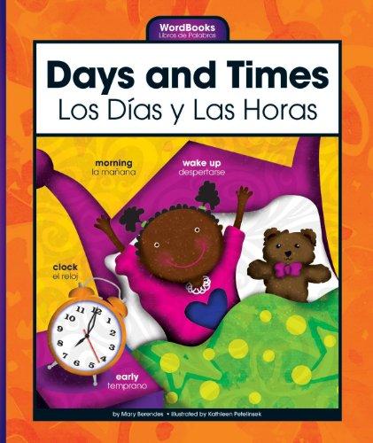 Days And Times/los Dias Y Las Horas (wordbooks/libros De Palabras) por Kathleen Petelinsek epub