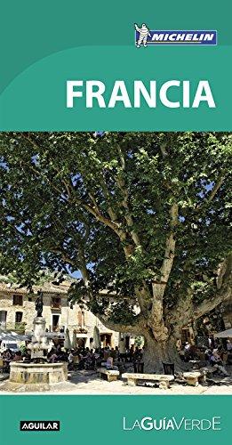 Francia. La Guía Verde. 2016 (LA GUIA VERDE)