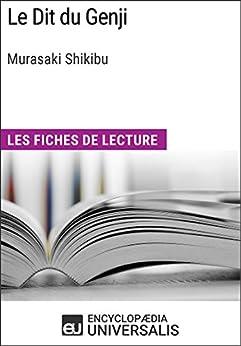 Le Dit du Genji de Murasaki Shikibu: Les Fiches de lecture dUniversalis