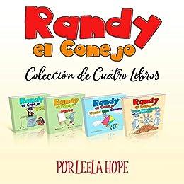 Randy el Conejo - Colección de Cuatro Libros (Libros para ninos en ...