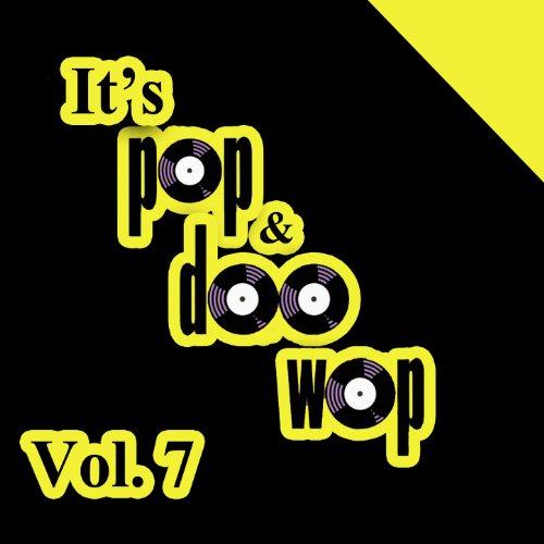 It's Pop & Doo Wop, Vol. 7