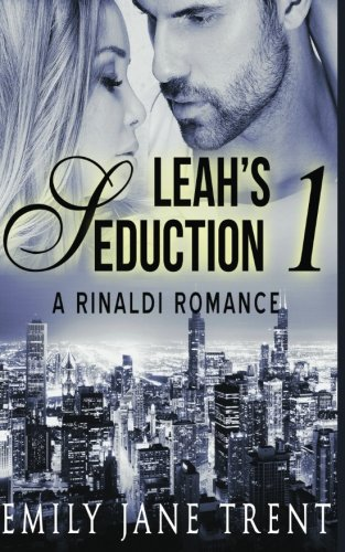 Leah's Seduction: 1: Volume 1 (Gianni and Leah)