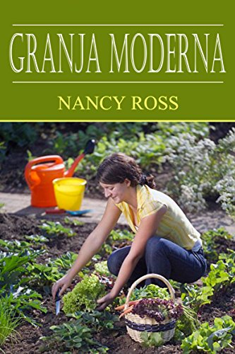 Granja Moderna por Nancy Ross