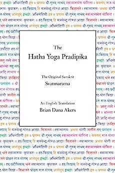 The Hatha Yoga Pradipika (Translated) (English Edition) di [Svatmarama]