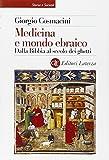 Medicina e mondo ebraico. Dalla Bibbia al secolo dei ghetti