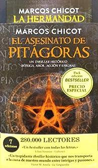 Pack El asesinato de Pitágoras + La Hermandad par Marcos Chicot