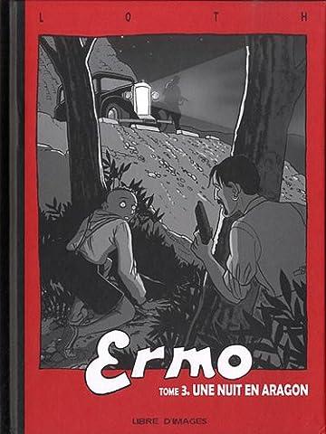 Album Aragon - Ermo, Tome 3 : Une nuit en
