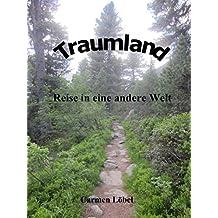 Traumland - Reise in eine andere Welt