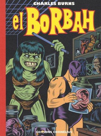 El Borbah par Charles Burns