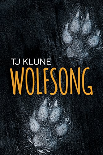 Wolfsong by [Klune, TJ]