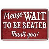 OneMtoss Schild Aluminum Sign, Please Wait to be Seated 9