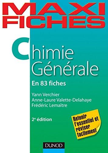 Maxi fiches de Chimie gnrale - 2e d. : 83 fiches