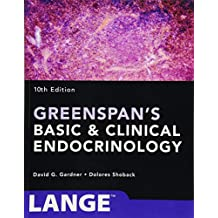 Greenspan's Basic and Clinical Endocrinology, Tenth Edition (Greenspan's Basic & Clinical Endocrinology)