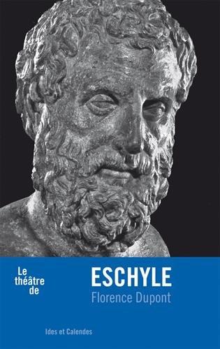 Le Théâtre d'Eschyle