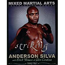 The Mixed Martial Arts Instruction Manual: The Science of Striking