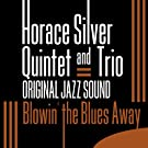 Blowin' the Blues Away (Original Jazz Sound)
