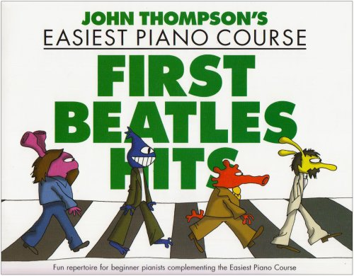 John Thompson FirstBeatlesHits Easiest Piano Course