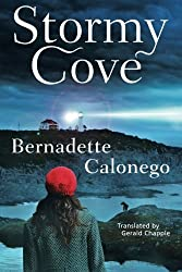 Stormy Cove by Bernadette Calonego (2016-05-24)