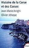 Histoire de la Corse et des Corses par Arrighi