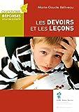 Devoirs et les leçons (Les) (French Edition)