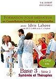 Formation en Constellations familiales Tome 3 avec Idris Lahore