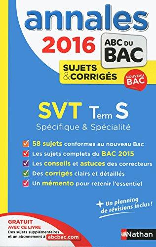 Annales ABC du BAC 2016 SVT Term S Spécifique et spécialité