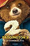 Scarica Libro Paddington 2 Il romanzo del film (PDF,EPUB,MOBI) Online Italiano Gratis